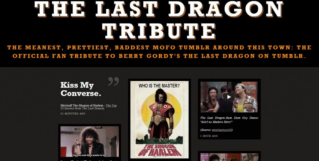 The Last Dragon Tribute on Tumblr