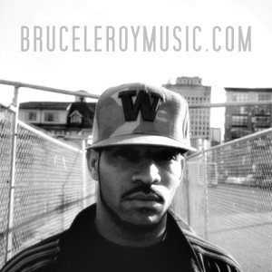Bruce Leroy the Hip Hop Artist Music