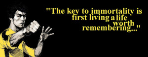 The Key to Immortality - Bruce Lee