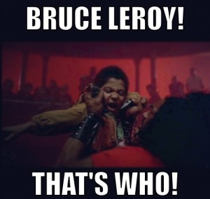 Bruce Leroy Thats Who - The Last Dragon