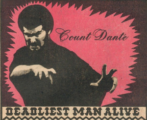 Count Dante Deadliest Man Alive