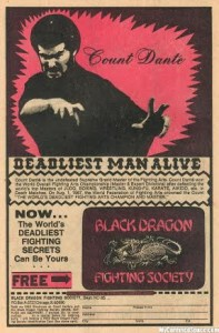 Count Dante Deadliest Man Alive - Black Dragon Society Ad