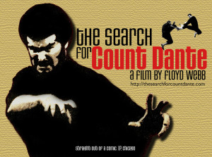 The Search for Count Dante a film by Floyd Webb