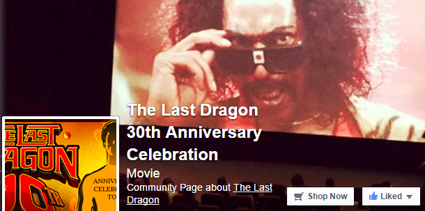 The Last Dragon 30th Anniversary on Facebook