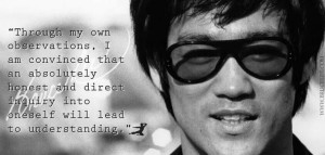 Inquiry into self will lead to understanding - Bruce Lee
