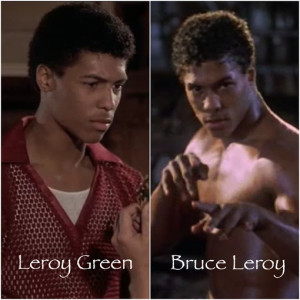 Leroy Green or Bruce Leroy - The Last Dragon