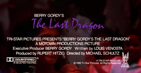 The Last Dragon 1985 Trailer Credits