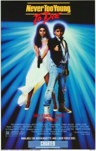 NEVER-TOO-YOUNG-TO-DIE Movie Poster 1986