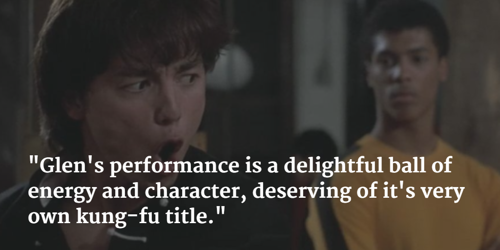 High Praise for Glen Eaton's Performance as Johnny Yu in The Last Dragon