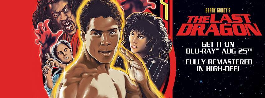 Get The Last Dragon Blu-Ray Aug 25th 2015