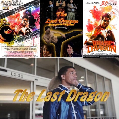 The Last Dragon 2-Leroy Goes to Hollywood Premiered at The 2015 Urban Action Showcase