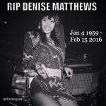 "RIP Denise ""Vanity"" Matthews Feb 15 2016"